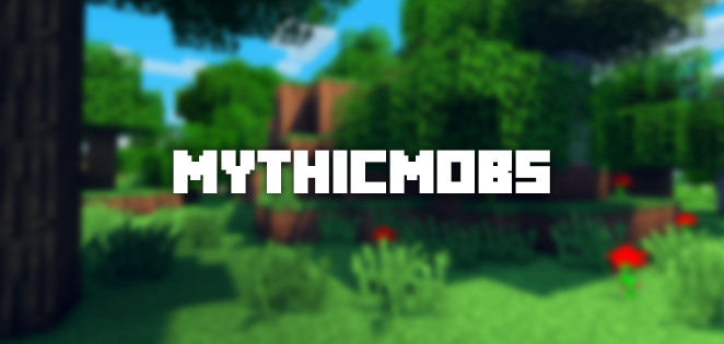MythicMobs